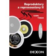 DEXON Reproduktory a reprosoustavy II